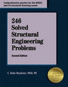 246 Solved Structural Engineering Problems, 3rd Edition