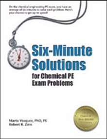 Six-Minute Solutions for Chemical PE Exam Problems