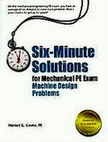 Six-Minute Solutions for Mechanical PE Exam Machine Design Problems