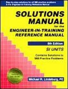 Solutions Manual for the Engineer-In-Training Reference Manual, SI Units