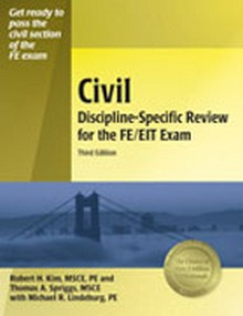 Civil Discipline-Specific Review for the FE / EIT Exam, 3rd Edition