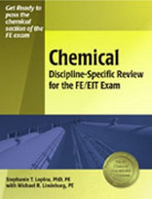 Chemical Discipline-Specific Review for the FE/EIT Exam, 2nd Edition