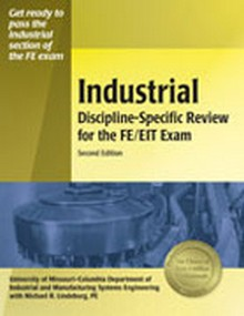 Industrial Discipline-Specific Review for the FE/EIT Exam, 2nd Edition