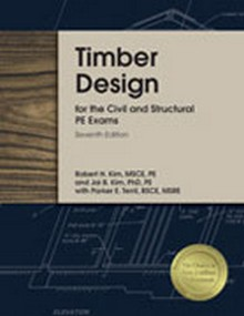 Timber Design for the Civil and Structural PE Exams (CSTB7), 7th Edition