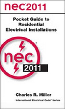 2011 NEC - Pocket Guide to Residential Electrical Installations