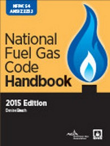 NFPA 54 National Fuel Gas Handbook, 2015 Edition