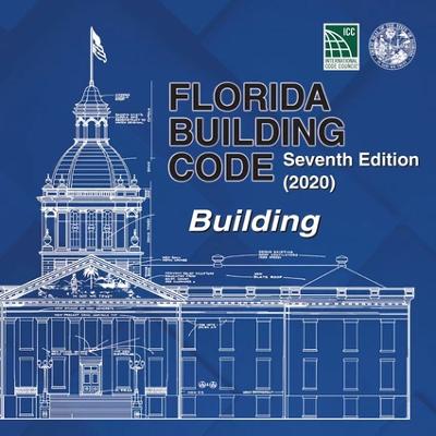 Florida Building Code - Building, Seventh Edition (2020)