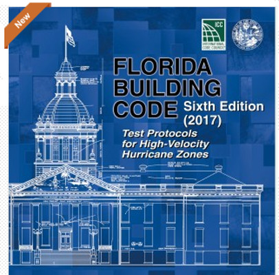 2017 Florida Building Code Test Protocols for High