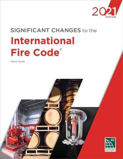 Significant Changes to the International Fire Code, 2021 Edition