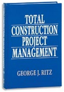 Total Construction Project Management, RITZ, 1994