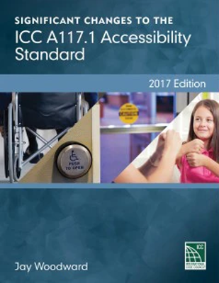 2018 Significant Changes to the ICC A117.1 Accessibility Standard