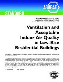 ASHRAE Standard 62.2-2013 Ventilation and Acceptable Indoor Air Quality in Low-Rise Residential Buildings