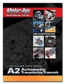 ASE Study Guide - Automatic Transmission/Transaxle (Test A2)
