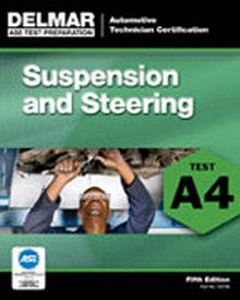 ASE Test Preparation - A4 Suspension and Steering, 5th Edition
