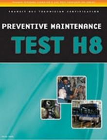 ASE Test Preparation - Transit Bus H8, Preventive Maintenance
