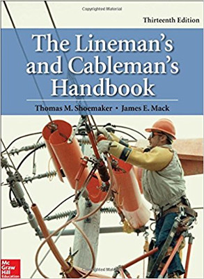 The Linemans and Cablemans Handbook 13th Ed.