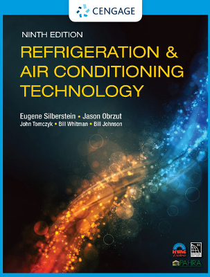 Refrigeration and Air Conditioning Technology, 9th Edition