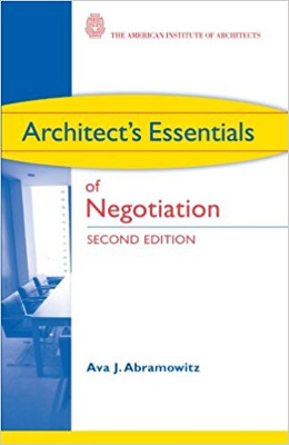 Architect's Essentials of Contract Negotiation 2nd Edition