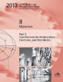 2013 BPVC Section II-Materials Part C-Specifications for Welding Rods Electrodes and Filler Metals