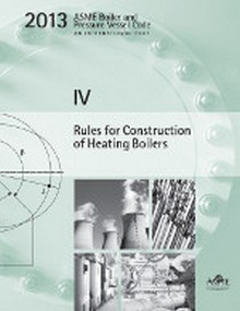 2013 BPVC Section IV-Rules for Construction of Heating Boilers