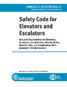 ASME A17.1 - 2013 Safety Code for Elevators and Escalators