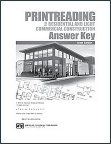 Printreading for Residential and Light Commercial Construction Answer Key - 6th Edition