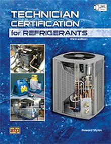 Technician Certification for Refrigerants, 3rd Edition