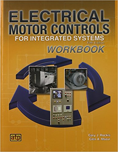 Electric Motor Controls for Integrated Systems, Workbook, 5th Edition