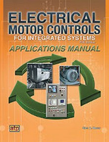 Electrical Motor Controls for Integrated Systems Applications Manual, 5th Edition