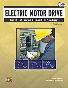 Electric Motor Drive Installation And Troubleshooting 3rd Edition Construction Book Express