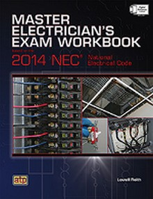 Master Electrician's Exam Workbook Based on the 2014 NEC