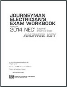 Journeyman Electrician's Exam Workbook Based on the 2014 NEC Answer Key