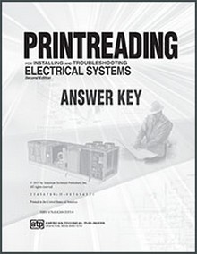 Printreading for Installing & Troubleshooting Electrical Systems, 2nd Edition Answer Key