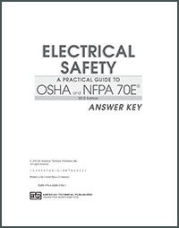 Electrical Safety: A Practical Guide to OSHA and NFPA 70E 2015 ANSWER KEY