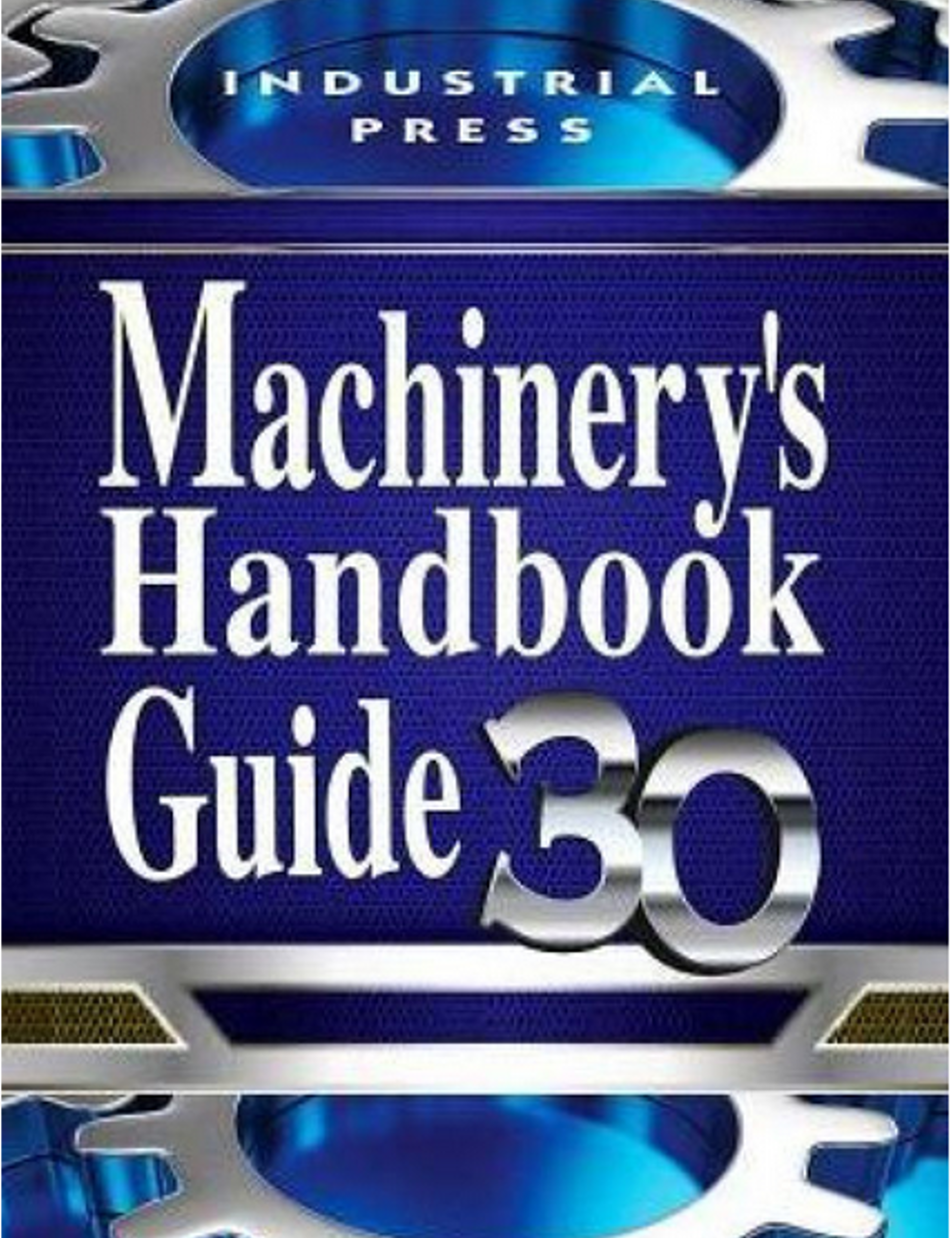 Machinery's Handbook, 30th Edition Large Print