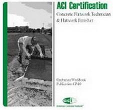 ACI CP-10(10): Craftsman Workbook for ACI Certification of Concrete Flatwork Technician/Finisher