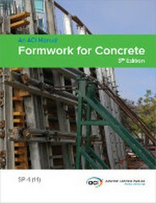 ACI SP-4: Formwork for Concrete, 2014 Edition