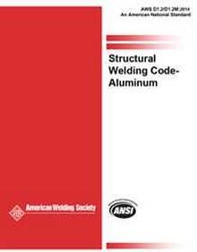 AWS D1.2 / D1.2M : 2014, Structural Welding Code - Aluminum