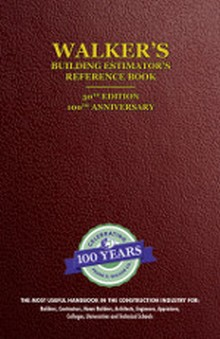 Walker's Building Estimator's Reference Book, 30th Edition