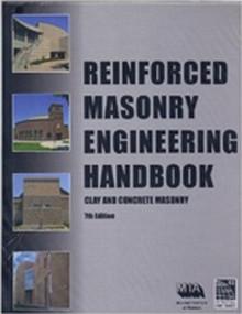 Reinforced Masonry Engineering Handbook, 7th Edition