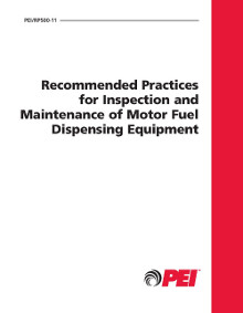 PEI RP500 Inspection and Maintenance of Motor Fuel Dispensing Equipment, 2011 Edition