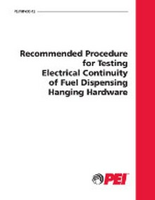 PEI RP400 - Recommended Procedure for Testing Electrical Continuity of Fuel Dispensing Hanging Hardware, Reaffirmed 2012