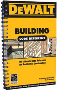 DeWalt Building Reference - Based on the 2009 IRC