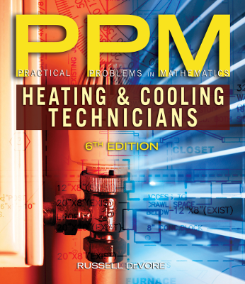 Practical Problems in Mathematics for Heating and Cooling Technicians, 6th Edition