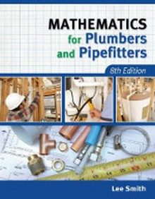 Mathematics for Plumbers & Pipefitters, 8th Edition