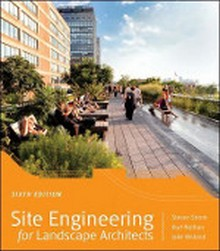Site Engineering For Landscape Architecture, 6th Edition