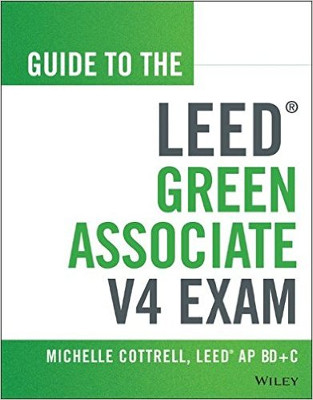 Guide to the LEED Green Associates V4 Exam