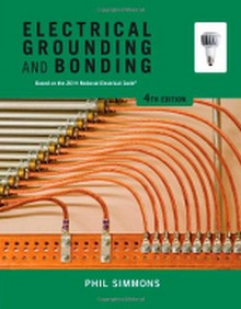 Electrical Grounding and Bonding, 4th Edition