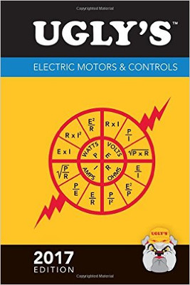 Ugly's Electric Motors and Controls, 2017 Edition