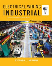 Electrical Wiring Industrial: Based on the 2014 NEC, 15th Edition